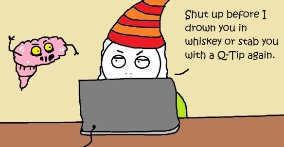 Shut up Brain